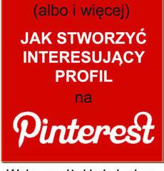 30 porad dla twojego profilu na Pinterest